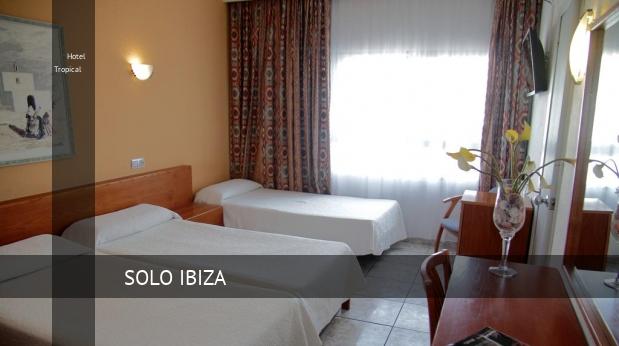 Hotel Tropical barato