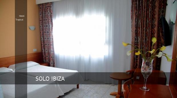 Hotel Tropical baratos