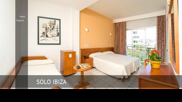 Hotel Tropical booking
