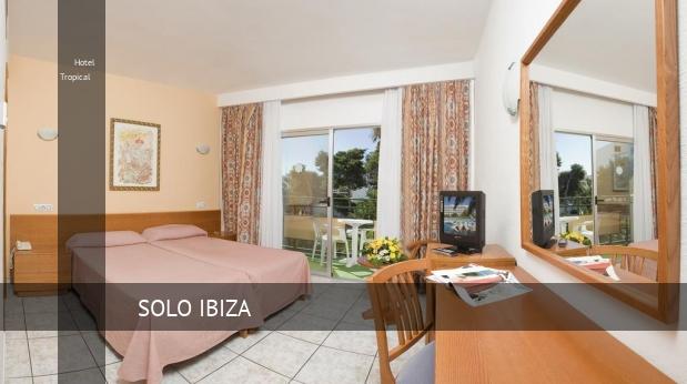 Hotel Tropical reverva