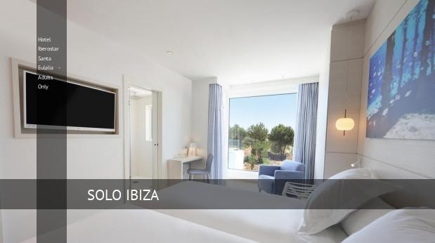 Hotel Iberostar Santa Eulalia - Solo Adultos barato