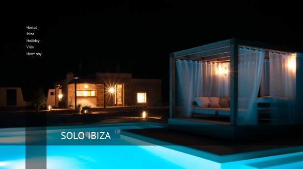 Hostal Ibiza Holliday Villa Harmony booking