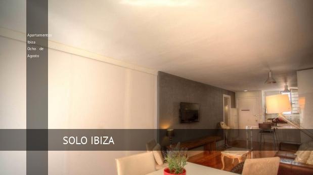 Apartamentos Ibiza Ocho de Agosto opiniones