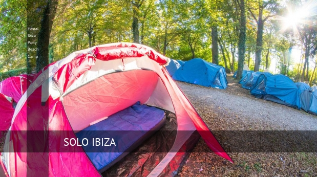 Hostal Ibiza Party Beach Camp barato