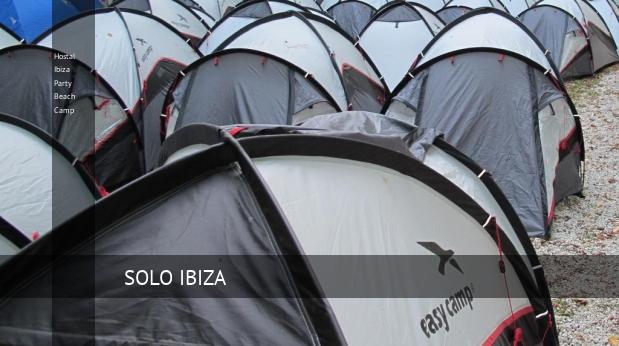 Hostal Ibiza Party Beach Camp booking