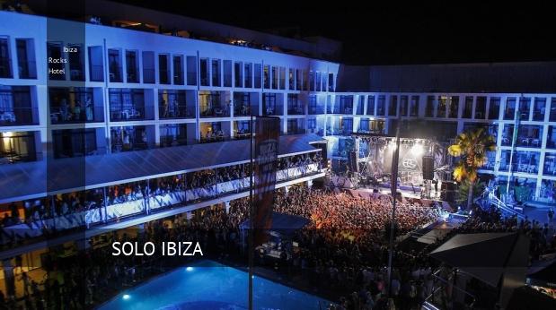 Ibiza Rocks Hotel reverva