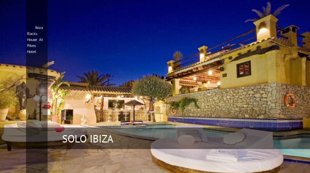 Hotel Ibiza Rocks House At Pikes Hotel