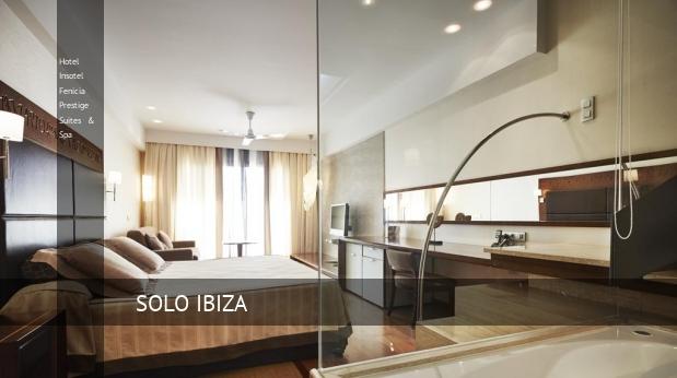 Hotel Insotel Fenicia Prestige Suites & Spa opiniones