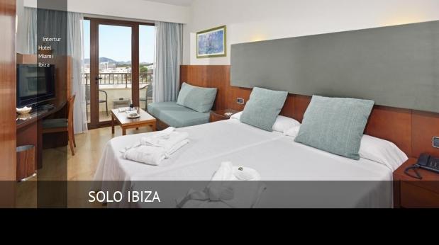 Intertur Hotel Miami Ibiza reservas