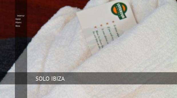 Intertur Hotel Miami Ibiza reverva