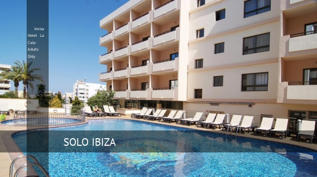 Hotel Invisa Hotel La Cala- Adults Only
