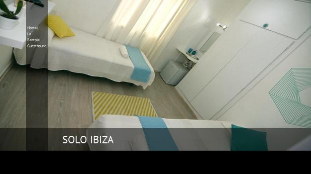 Hostal La Bartola Guesthouse oferta