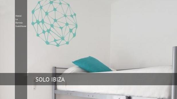 Hostal La Bartola Guesthouse reservas