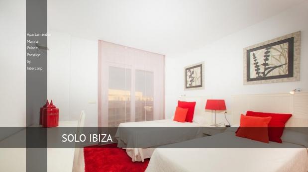 Apartamentos Marina Palace Prestige by Intercorp barato