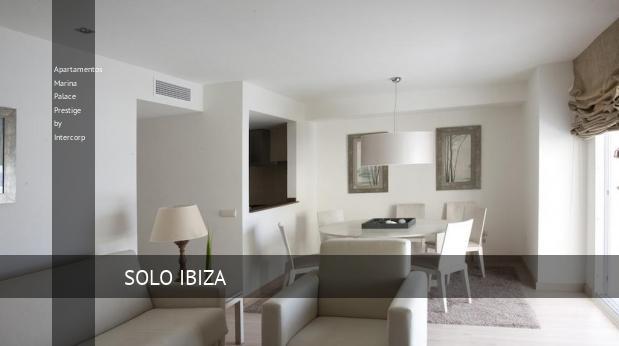 Apartamentos Marina Palace Prestige by Intercorp San Antonio Bay