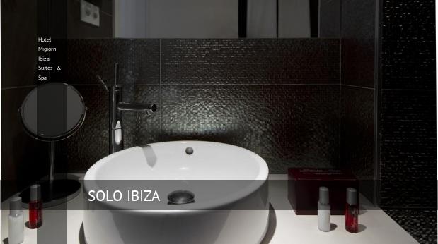 Hotel Migjorn Ibiza Suites & Spa booking