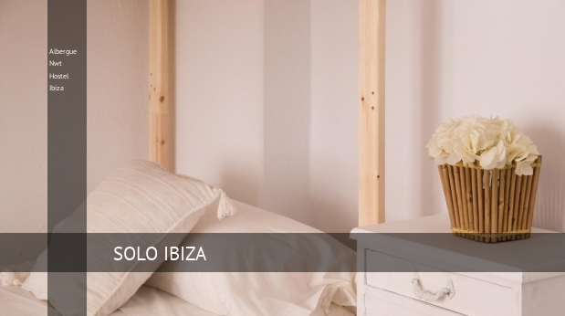 Albergue Nwt Hostel Ibiza booking