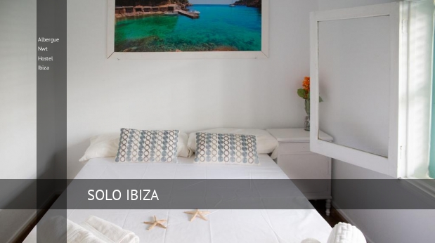 Albergue Nwt Hostel Ibiza opiniones