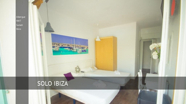 Albergue NWT Sunset Ibiza opiniones
