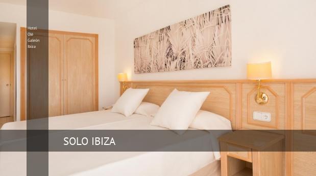 Hotel Olé Galeón Ibiza booking