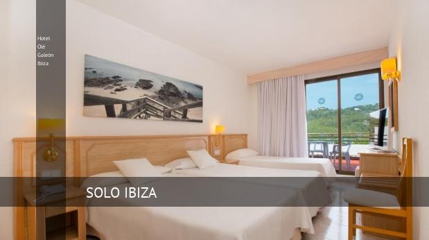 Hotel Olé Galeón Ibiza ofertas
