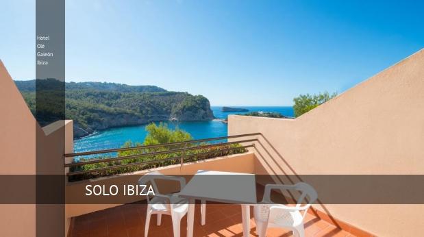 Hotel Olé Galeón Ibiza reservas