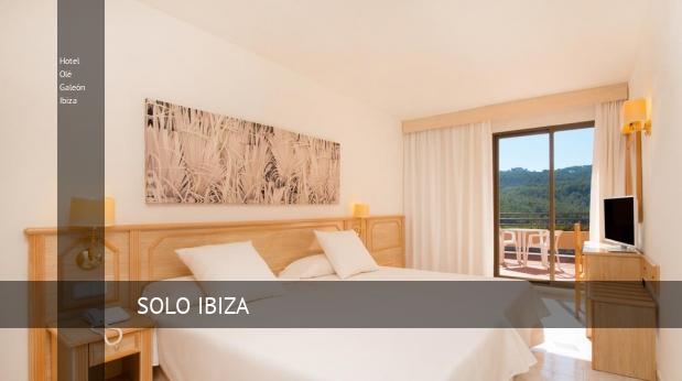 Hotel Olé Galeón Ibiza reverva