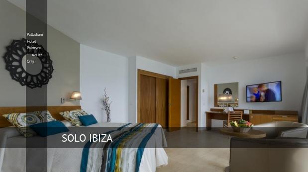 Palladium Hotel Palmyra - Solo Adultos oferta