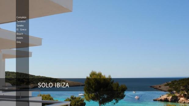 Complejo Turístico Sandos El Greco Beach - Solo Adultos opiniones