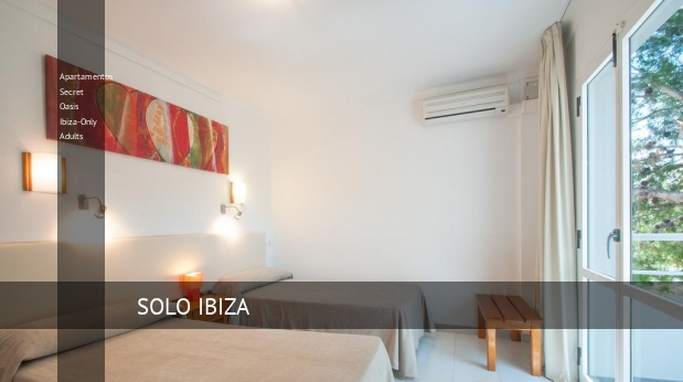 Apartamentos Secret Oasis Ibiza-Only Adults booking