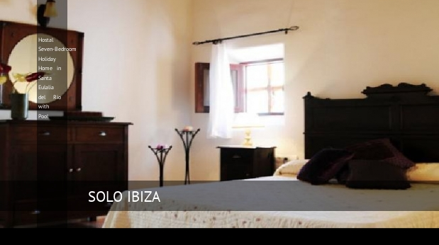 Hostal Seven-Bedroom Holiday Home in Santa Eulalia del Río with Pool opiniones