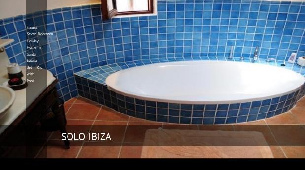 Hostal Seven-Bedroom Holiday Home in Santa Eulalia del Río with Pool reverva