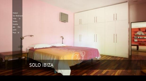 Hostal Six-Bedroom Villa in Santa Eulalia del Río with Pool III opiniones
