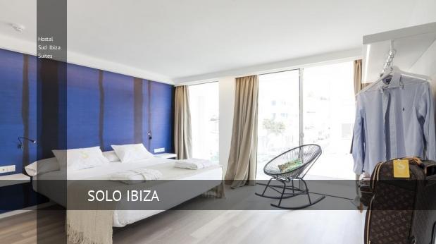 Hostal Sud Ibiza Suites opiniones