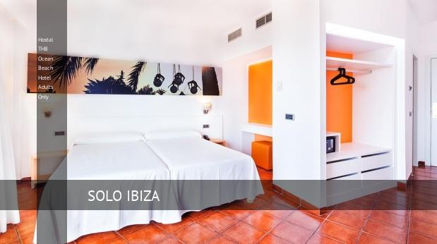 Hostal THB Ocean Beach Hotel - Solo Adultos reverva