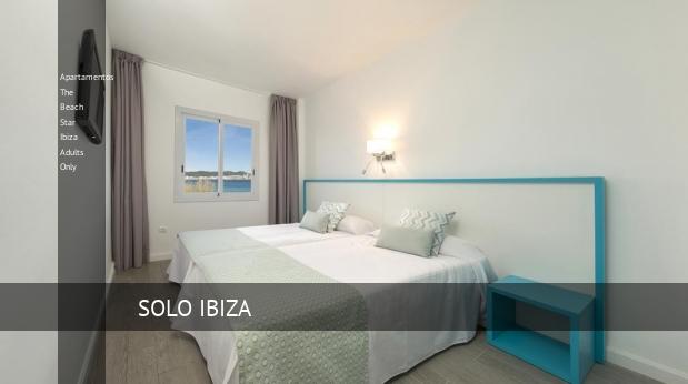 Apartamentos The Beach Star Ibiza - Solo Adultos barato
