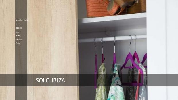 Apartamentos The Beach Star Ibiza - Solo Adultos booking