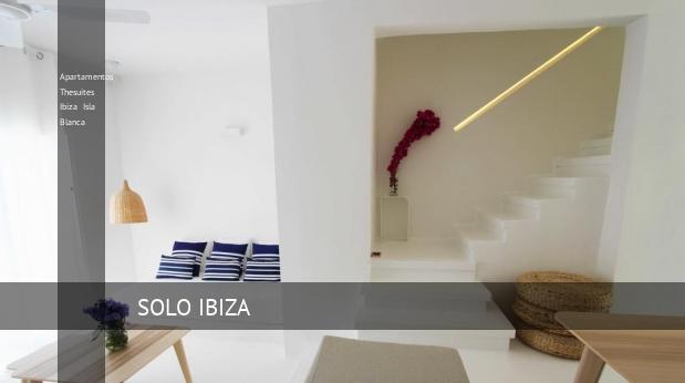 Apartamentos Thesuites Ibiza Isla Blanca opiniones