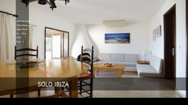Apartamentos Three-Bedroom Apartment in Ibiza with Pool I reverva