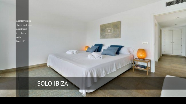 Apartamentos Three-Bedroom Apartment in Ibiza with Pool IX opiniones