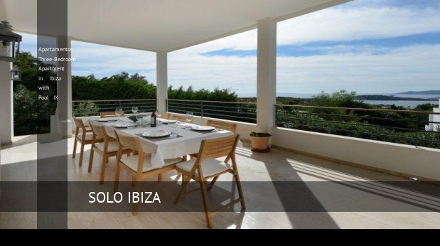 Apartamentos Three-Bedroom Apartment in Ibiza with Pool IX reverva