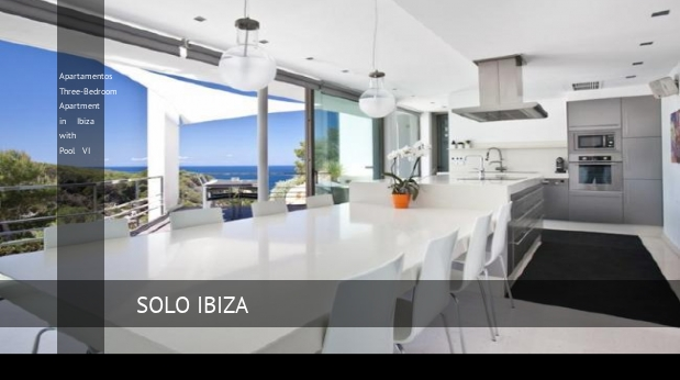 Apartamentos Three-Bedroom Apartment in Ibiza with Pool VI reverva