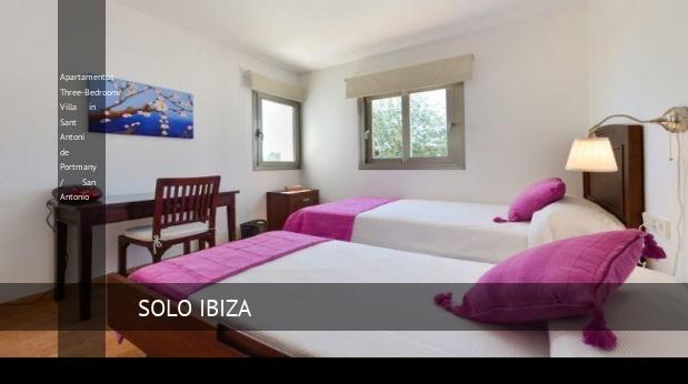 Apartamentos Three-Bedroom Villa in Sant Antoni de Portmany / San Antonio reverva