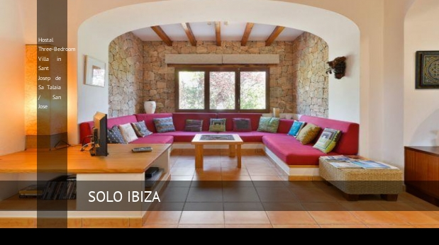 Hostal Three-Bedroom Villa in Sant Josep de Sa Talaia / San Jose reverva