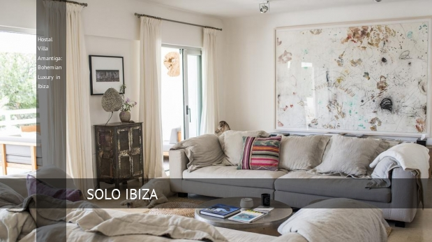 Hostal Villa Amantiga: Bohemian Luxury in Ibiza booking