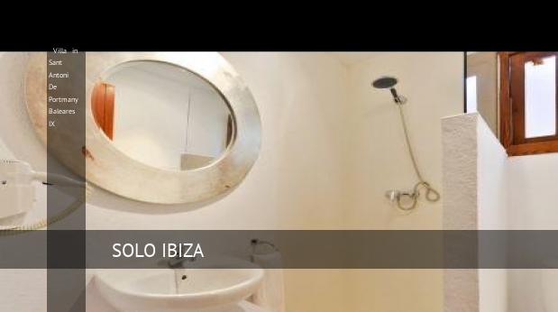 Villa in Sant Antoni De Portmany Baleares IX booking