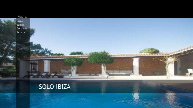 Villa in Santa Eulalia Del Rio Ibiza V opiniones