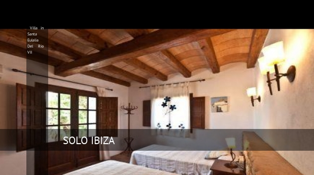 Villa in Santa Eulalia Del Rio VII booking
