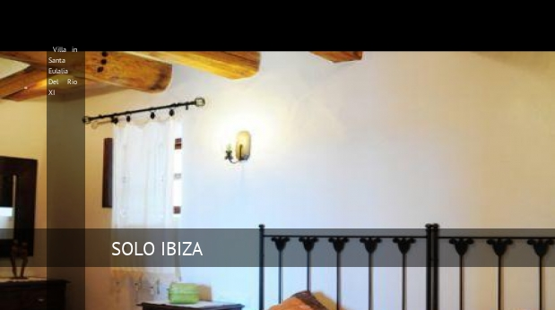 Villa in Santa Eulalia Del Rio XI booking