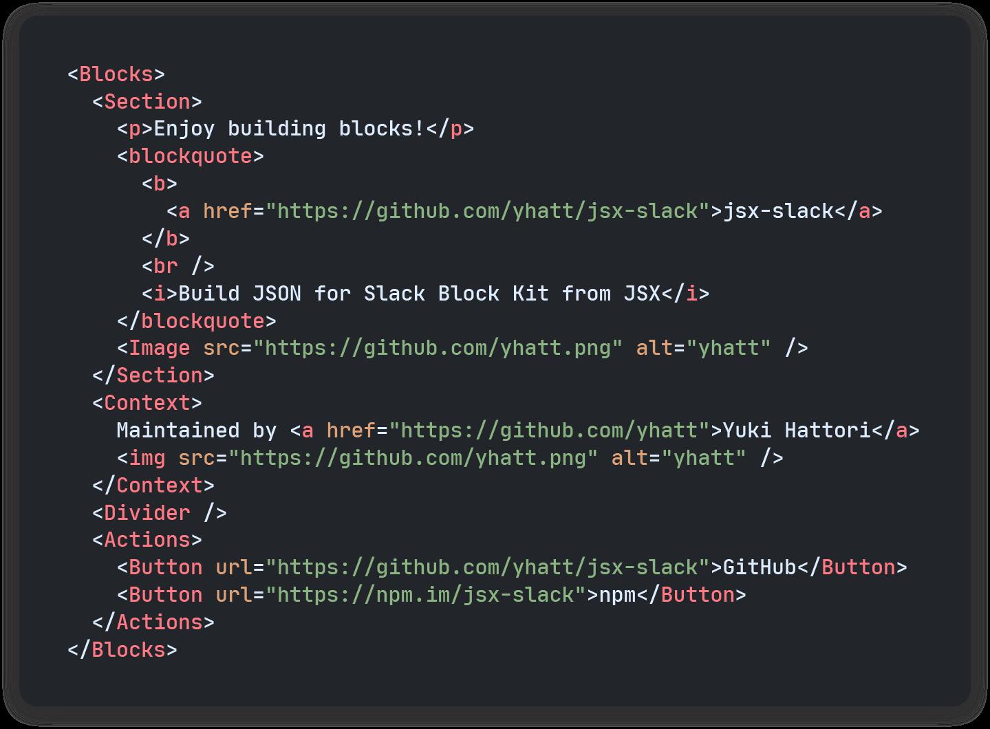 JSX による Block Kit テンプレートの例